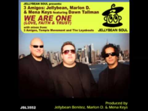 3 Amigos ft. Dawn Tallman - We Are One (the Layabouts Deep Groove Mix)