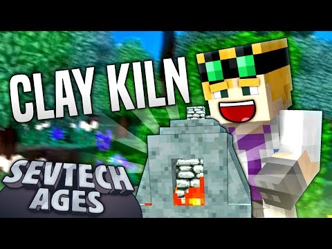 Minecraft - CLAY KILN - SevTech Ages #4 - YouTube