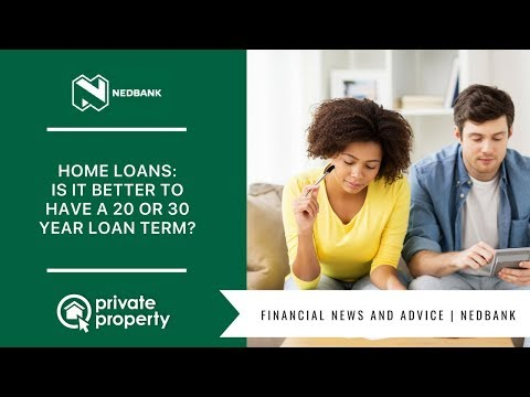 home loans: is it better to have a 20 or 30 year loan term?