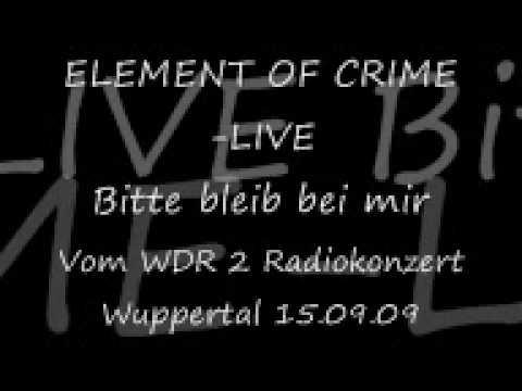 Element of Crime live- Bitte bleib bei mir