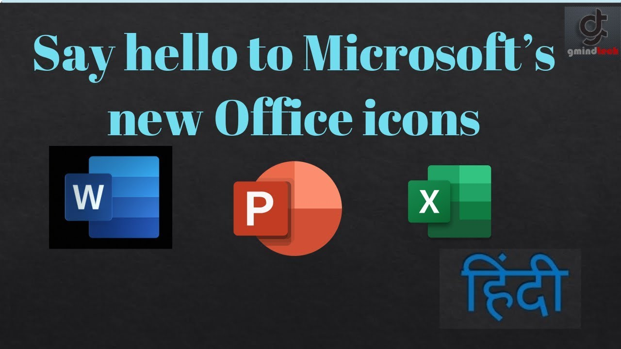 Microsoft's new Office icons are part of a bigger design overhaul  (Gmindtech)