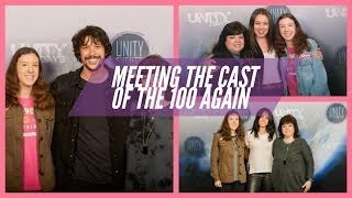 MEETING THE CAST OF THE 100 AGAIN! (Unity Days)