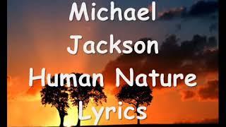 Human nature lyrics by Michael Jackson (MJ) YouTube Videos