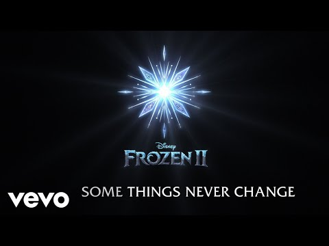 "Some Things Never Change (From ""Frozen 2""/Lyric Video)"