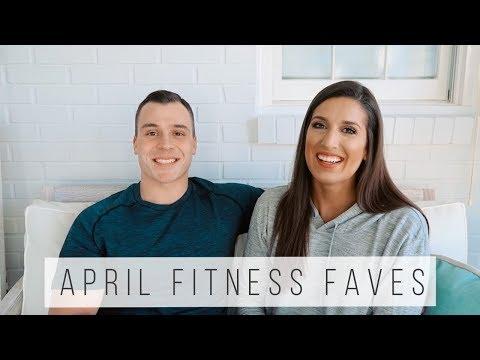 April Fitness Favorites