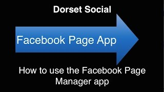 How to use the Facebook Pages Manager app on your smartphone