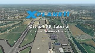 X Plane 11 // Ortho4XP & Custom Scenery Tutorial