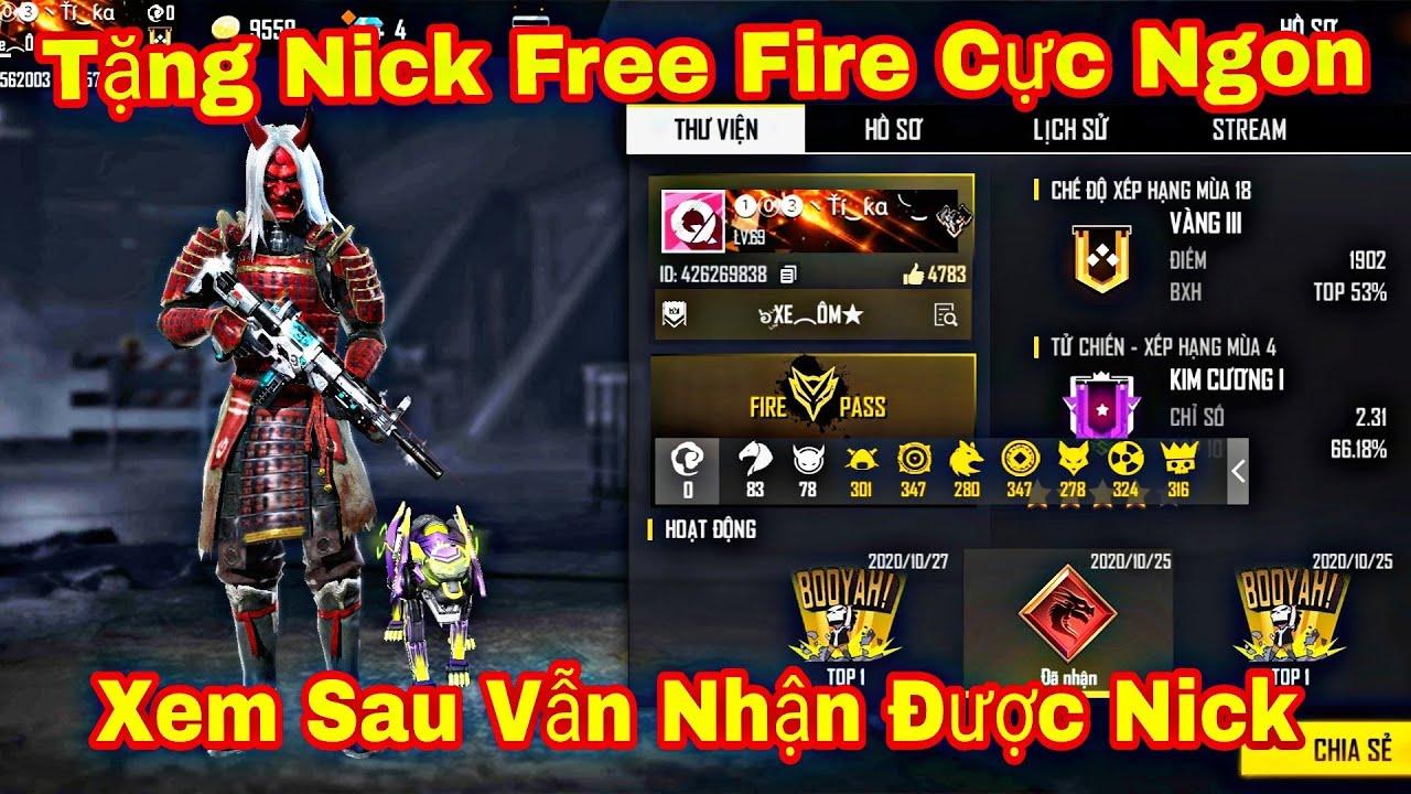 Tặng Nick Free Fire Cực VIP cho những ai chưa có nick xem sau vẫn có nick