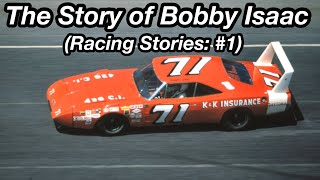 The Story of Bobby Isaac (Racing Stories #1)