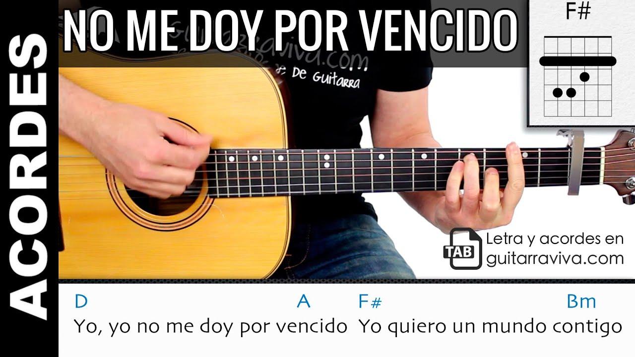 Acordes De Yo No Me Doy Por Vencido Para Guitarra Tutorial Youtube