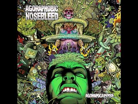 Agoraphobic Nosebleed - Timelord Two (Paradoxical Reaction)