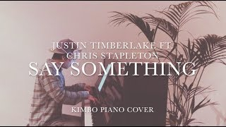 Justin Timberlake ft. Chris Stapleton - Say Something (Piano Cover) [+Sheets]