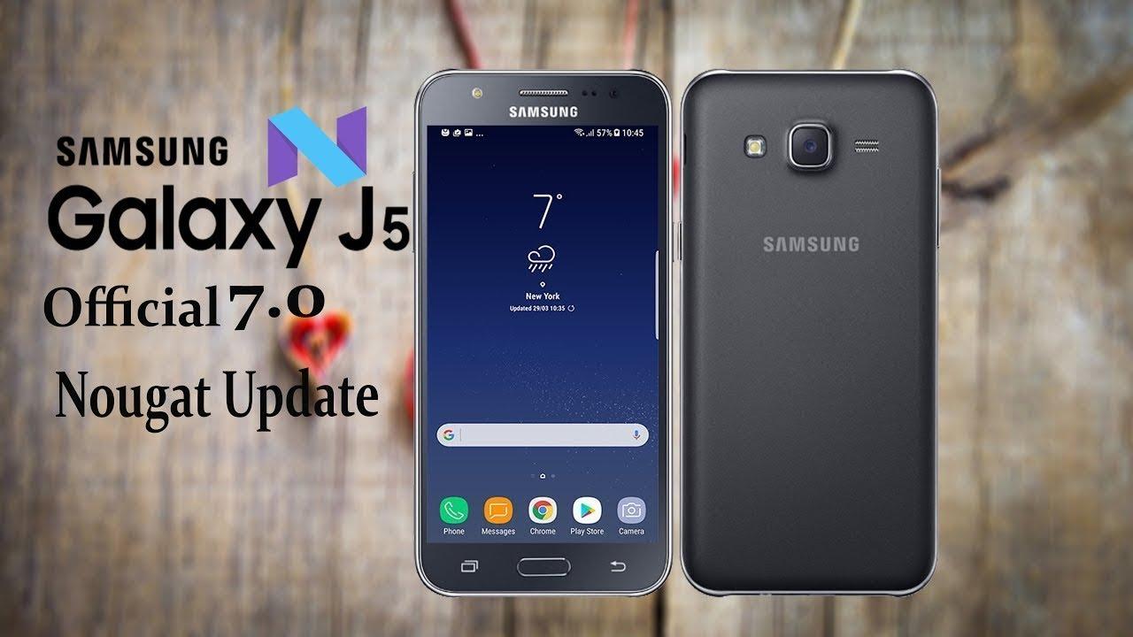 Finally Samsung Galaxy J5 2015 Official Nougat Update