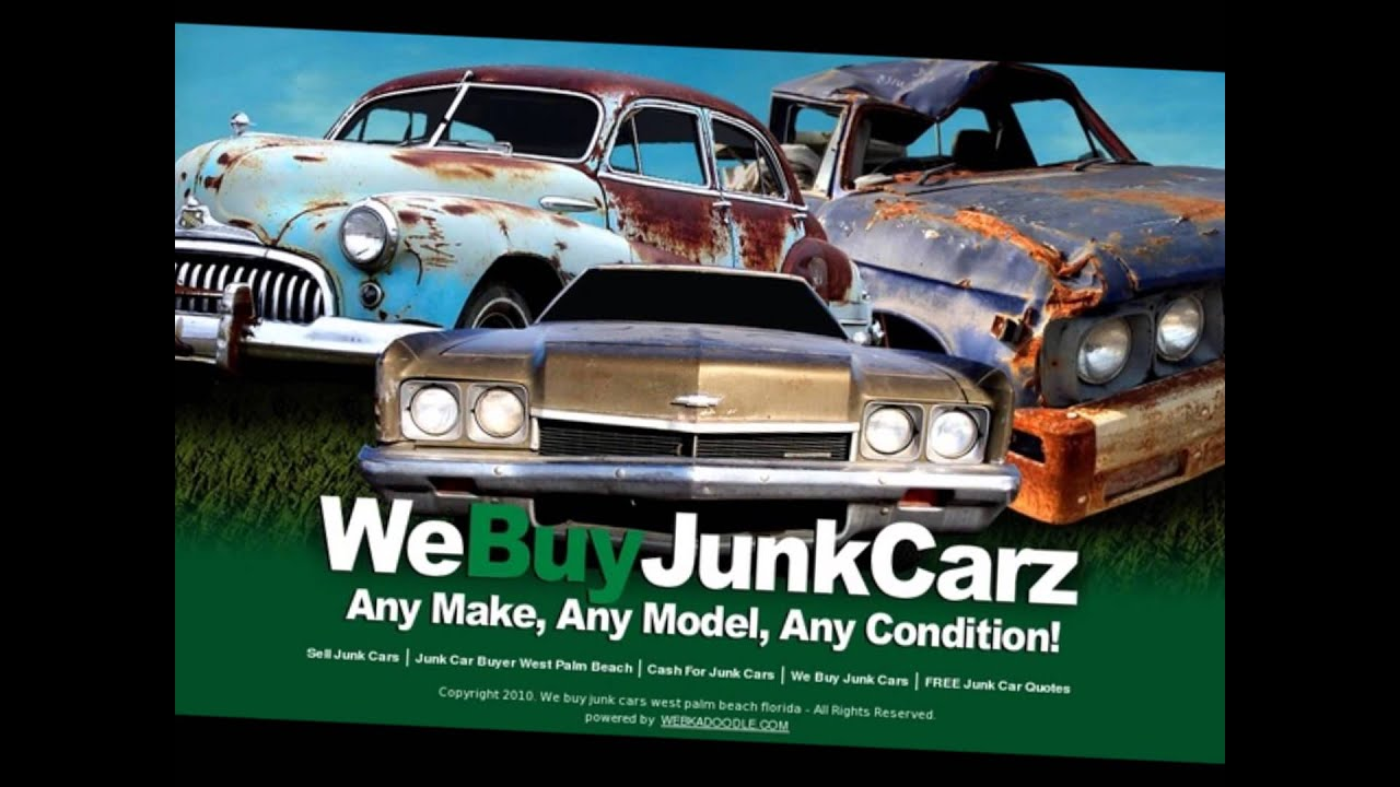 We Buy Junk Cars West Palm Beach Florida - YouTube