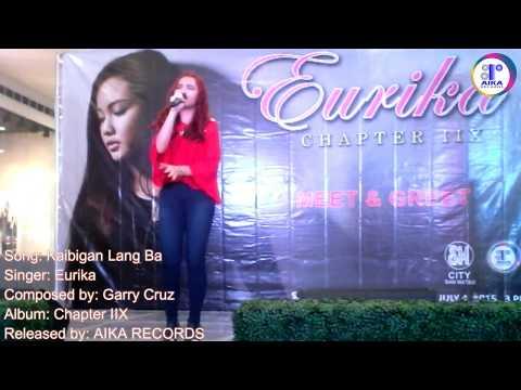 Eurika - Kaibigan Lang Ba [SM City San Mateo 7.4.15] (Live)