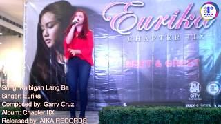 Eurika Kaibigan Lang Ba SM City San Mateo 7.4.15 Live.mp3