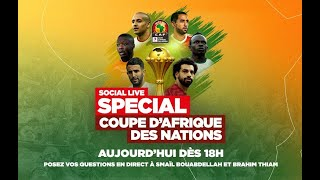 🔴 Social Live spécial #CAN2019 🏆🚨 Smaïl Bouabdellah et Brahim Thiam répondent à vos questions !