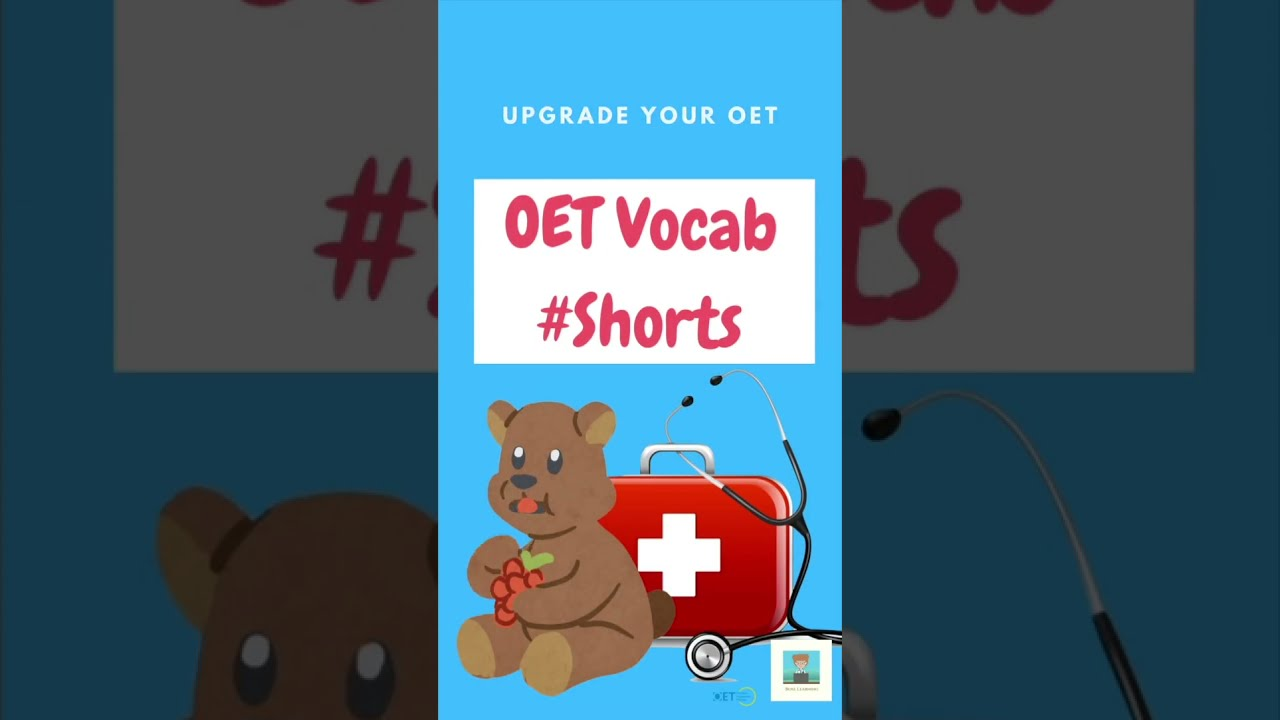 Bear in mind: OET Vocabulary