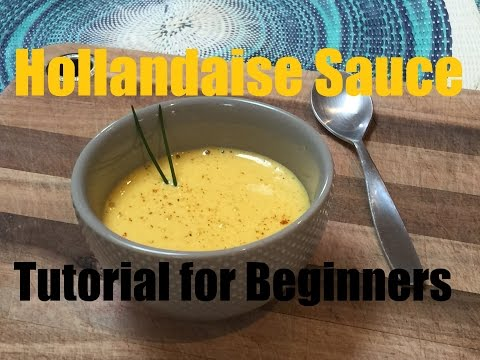 how-to-make-hollandaise-sauce---tutorial