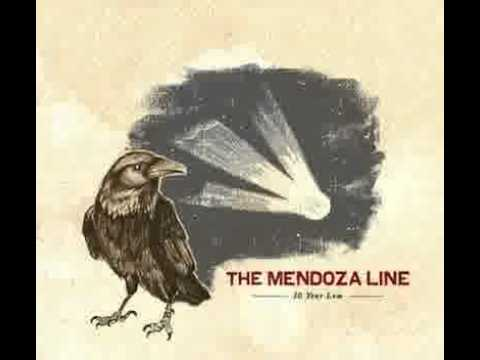 The Mendoza Line - Since I Came