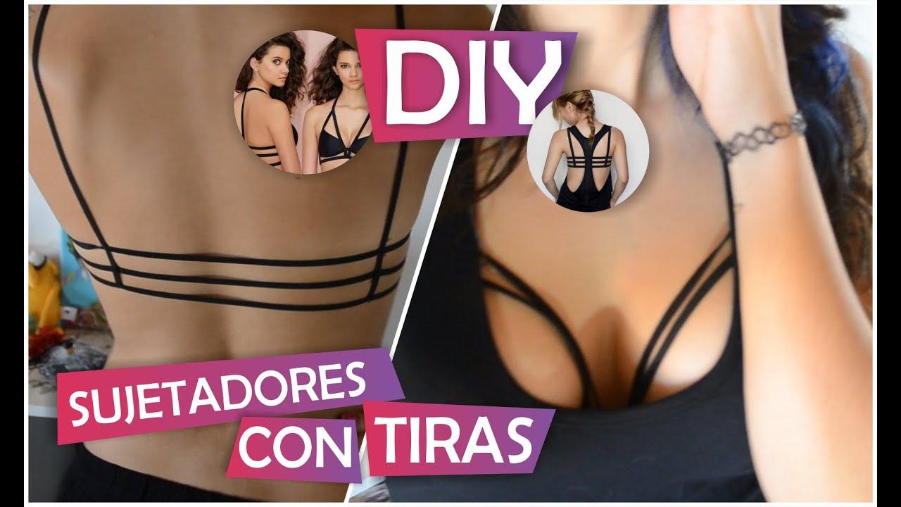 afe4fc73b4db TUTORIAL SUJETADORES/ CORPIÑO CON TIRAS: Strappy Bra // DIY FACIL  //AZUMAKEUP