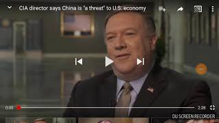 Cia Director says china is a Threat to the United Snakes Economy