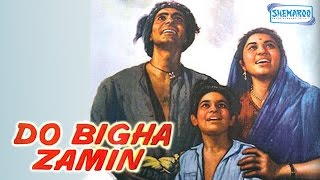 Do Bigha Zamin - Balraj Sahni - Nirupa Roy - Hindi Full Movie