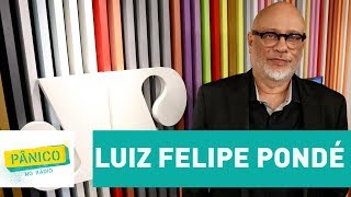 Luiz Felipe Pondé - Pânico - 17/10/17