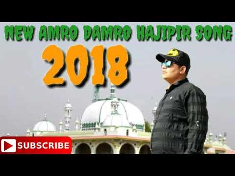 NEW DJ AMRO DAMRO HAJIPIR SONG 2018