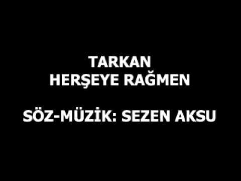 -TARKAN- Herşeye Rağmen / In Spite of Everything