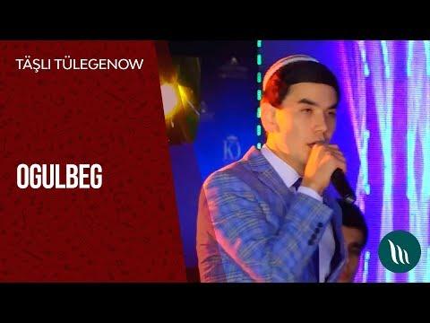 Täşli Tülegenow - Ogulbeg | 2019
