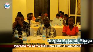 WIZARA YA AFYA:HAKUNA EBOLA TANZANIA