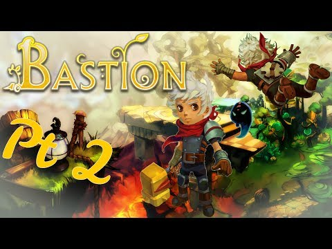 Bastion pt2: That weed killed my Pa