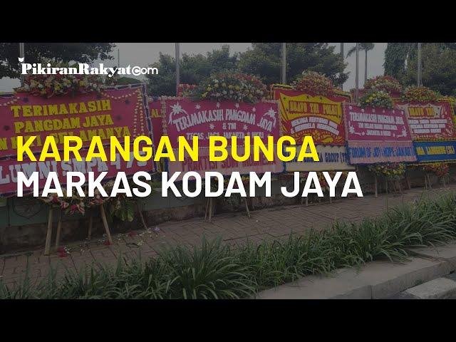 Bentuk Dukungan kepada Pangdam Jaya dan TNI, Ratusan Karangan Bunga Penuhi Pagar Markas Kodam Jaya