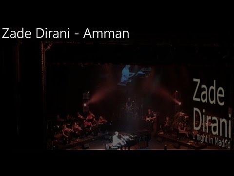 Zade Dirani - Amman (Live Madrid 2016)