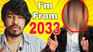 Time Traveler From 2033 | Tamil | Madan Gowri | MG