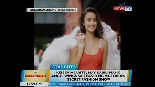 BT: Kelsey Merritt, may sarili nang angel wings sa teaser ng Victoria's Secret fashion show