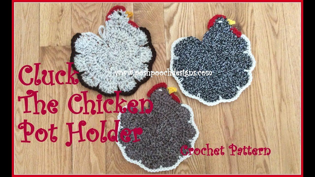 Cluck The Chicken Pot Holder Crochet Pattern - YouTube