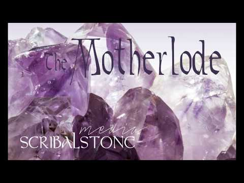 The Motherlode - Introduction