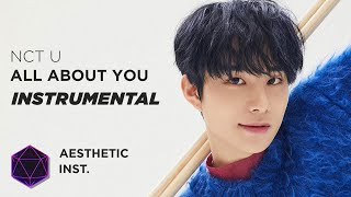 NCT U - All About You (Official Instrumental)