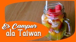 Tutorial Membuat Es Campur Taiwan