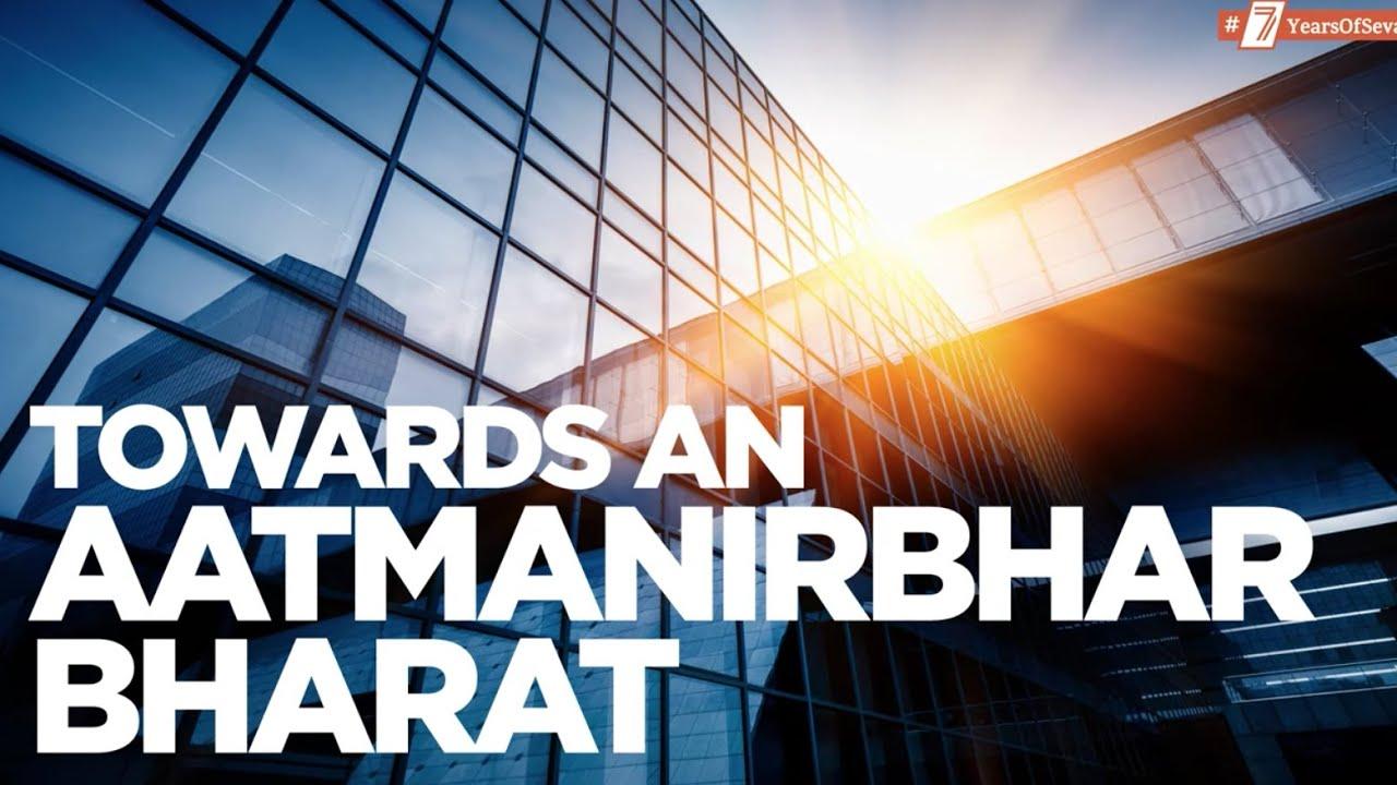 Modi Government is transforming India into an Aatmanirbhar economy.