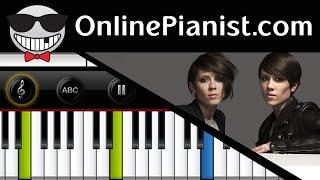 Tegan and Sara - Closer - Piano Tutorial Easy & Sheet - How to play