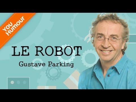 Gustave PARKING, Le Robot