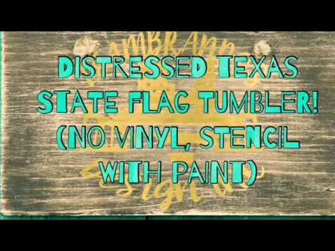 Texas Flag Rusted and Distressed tumbler NO VINYL all PAINT!