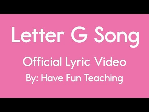 Letter G Song (Lyrics)   YouTube