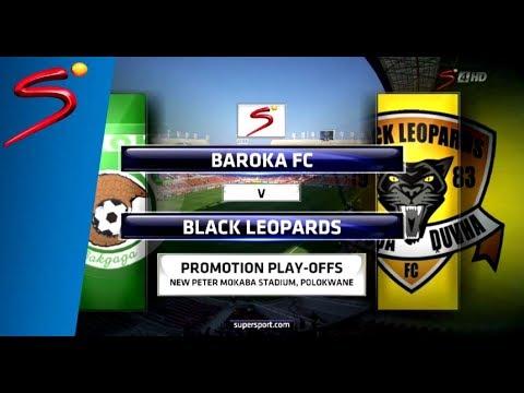 Baroka FC vs Black Leopards - Promotion Play-Offs