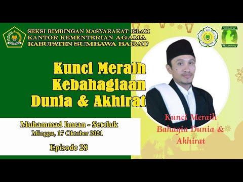 Kunci Meraih Kebahagiaan Dunia & Akhirat / Muhammad Imran / Basatotang