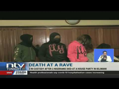 3 in custody after 2 Nigerians die at a house party in Kilimani