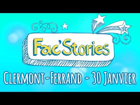 Fac'Stories - Clermont-Ferrand - 30 Janvier LIVE !